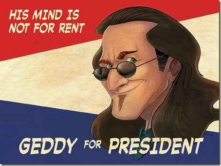 Geddy for President