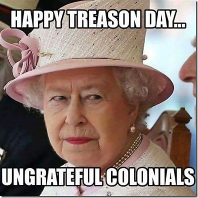 Happy-Treason-Day-Ungrateful-Colonials