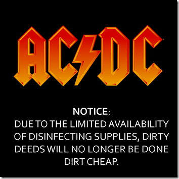 No More Dirty Deeds Done Dirt Cheap